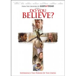 Do You Believe? Movie